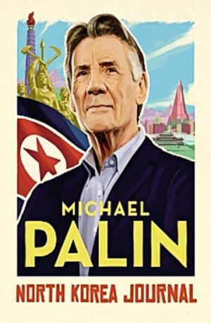 north_korea_journal_michael_palin_signed_copy