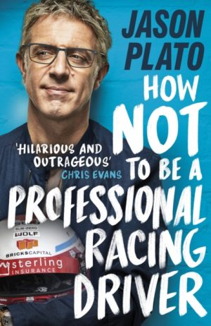 how_not_professional_racing_driver_jason_plato_signed_copy