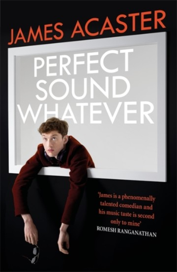 perfect_sound_whatever_james_acaster_signed_copy