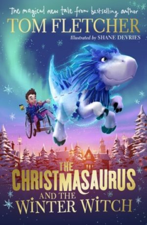 christmasaurus_winter_witch_tom_fletcher_signed_copy