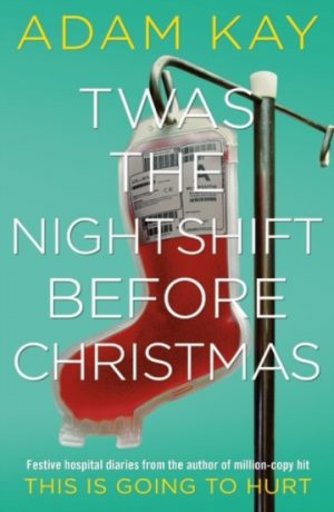 twas_nightshift_before_christmas_adam_kay_signed_copy