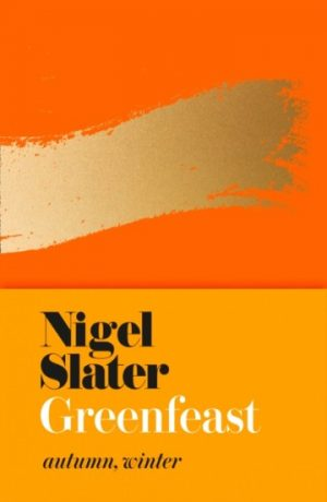 greenfeast_autumn_winter_nigel_slater_signed_copy