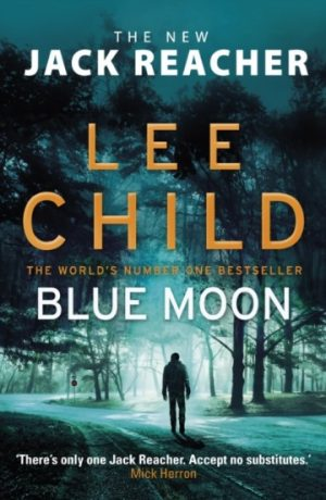 lee_child_blue_moon_signed_copy_jack_reacher