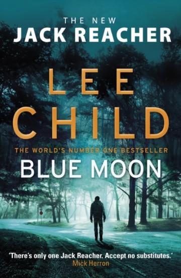 lee_child_blue_moon_signed_copy_jack_reacher