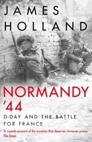 normandy_44_james_holland_signed_copy