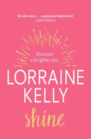 shine_lorraine_kelly_signed_copy