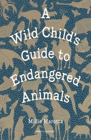 wild_child's_guide_endangered_animals_millie_marotta_signed_copy