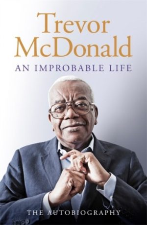 trevor_mcdonald_improbable_life_signed_copy