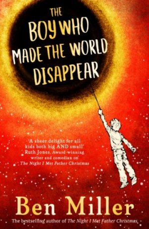 boy_who_made_world_disappear_ben_miller_signed_copy
