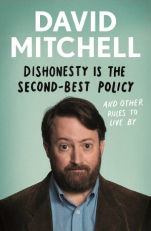 dishonesty_second_best_policy_david_mitchell_signed_copy